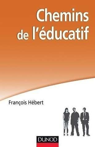 chemins de l educatif - francois hebert